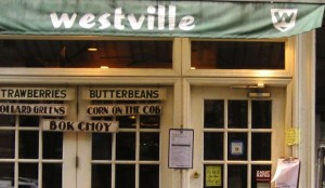 Westville East Village, 173 Avenue A., Recommended by Sara Foster