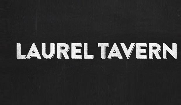 Laurel Tavern: Recommended by: Lyn Paolo (Costume Designer, ABC's Scandal)