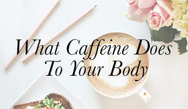 What-Caffeine-Does-To-Your-Body